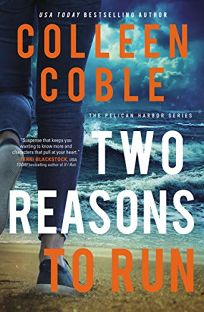 Two Reasons to Run: The Pelican Harbor Series