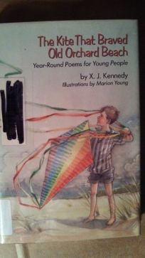 The Kite That Braved Old Orchard Beach: Year-Round Poems for Young People