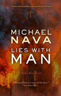 Lies with Man: A Henry Rios Novel