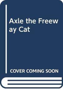 Axle the Freeway Cat