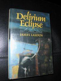 Delirium Eclipse & Other Stories