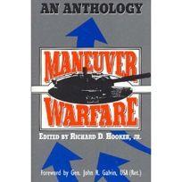 Maneuver Warfare: An Anthology