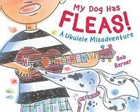 My Dog Has Fleas: A Ukulele Misadventure