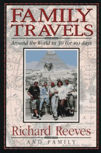 Family Travels: Around the World in 30 or So Days