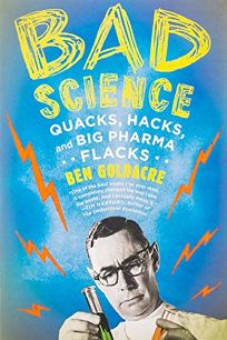 Bad Science: Quacks