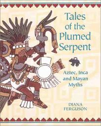 Tales of the Plumed Serpent: Aztec