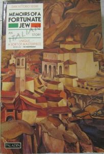 Memoirs of a Fortunate Jew: An Italian Story