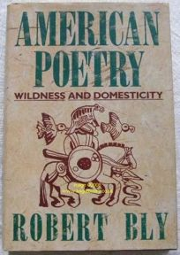 American Poetry: Wildness and Domesticity