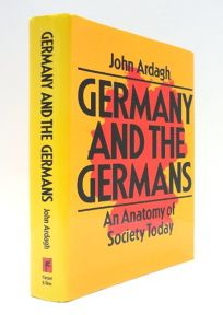 Germany and the Germans: An Anatomy of Society Today