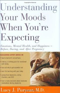 Understanding Your Moods When Youre Expecting: Emotions