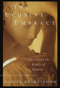 The Elusive Embrac: Desire and the Riddle of Identity