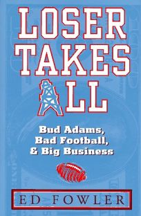 Loser Takes All: The Story of Bud Adams