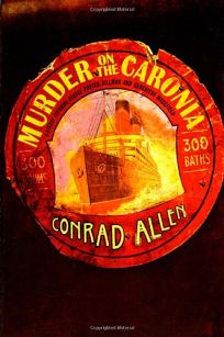 MURDER ON THE CARONIA: A Mystery Featuring George Porter Dillman and Genevieve Masefield