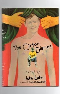 The Orton Diaries: Including the Correspondence of Edna Welthorpe and Others