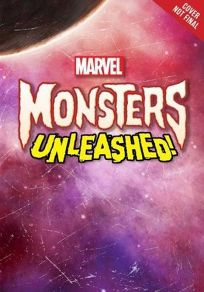 Marvel Monsters Unleashed: The Brute That Walks