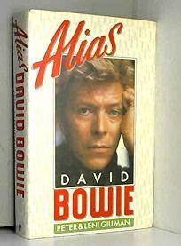 Alias David Bowie: A Biography