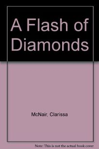 A Flash of Diamonds