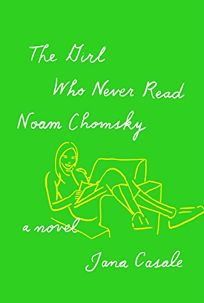 The Girl Who Never Read Noam Chomsky