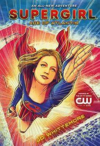 Supergirl: Age of Atlantis