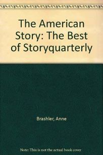 The American Story: The Best of Storyquarterly