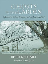 GHOSTS IN THE GARDEN: Reflections on Endings