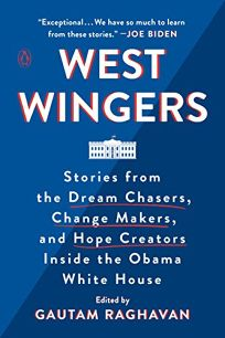 West Wingers: Stories from the Dream Chasers