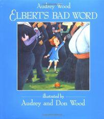 Elberts Bad Word
