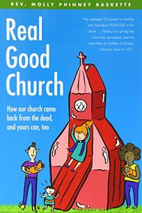 Real Good Church: How Our Church Came Back From The Dead