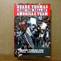 Duane Thomas and the Fall of Americas Team
