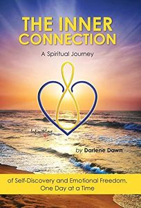 The Inner Connection: A Spiritual Journey of Self-Discovery and Emotional Freedom