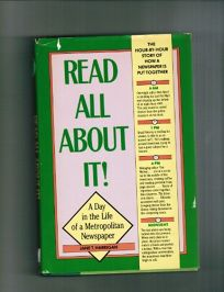 Read All about It!: A Day in the Life of a Metropolitan Newspaper