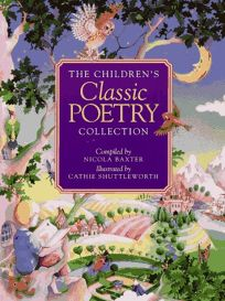 The Childrens Classic Poetry Collection