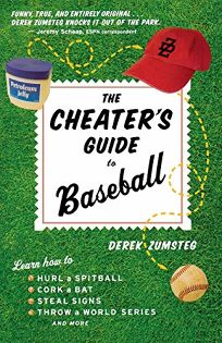 The Cheaters Guide to Baseball