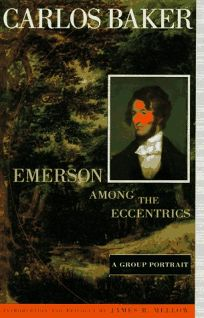Emerson Among the Eccentrics: A Group Portrait
