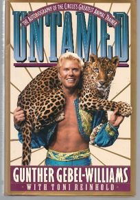 Untamed: The Autobiography of the Circuss Greatest Animal Trainer