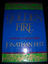 Golden Fire: A Novel of Ancient India