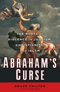 Abraham's Curse: Child Sacrifice in the Legacies of the West