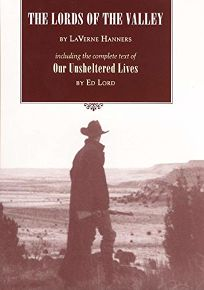 The Lords of the Valley: Including the Complete Text of Our Sheltered Lives