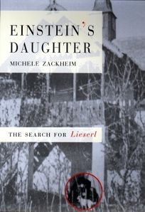 Einsteins Daughter: The Search for Lieserl