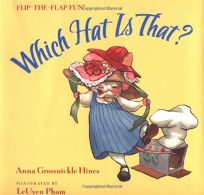 Which Hat Is That?: A Flip-The-Flap Book