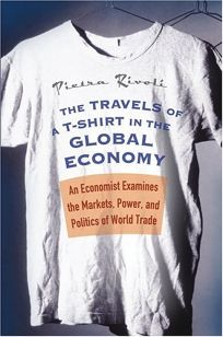TRAVELS OF A T-SHIRT IN A GLOBAL ECONOMY: An Economist Examines the Markets