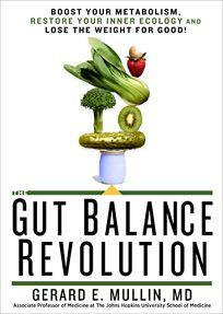 The Gut Balance Revolution: Boost Your Metabolism