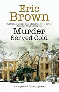 Murder Served Cold: A Langham and Dupré Mystery