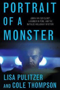 Portrait of a Monster: Joran Van der Sloot