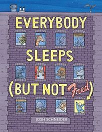 Everybody Sleeps But Not Fred