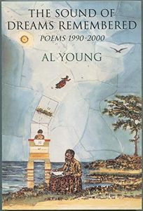 THE SOUND OF DREAMS REMEMBERED: Poems 1990–2000