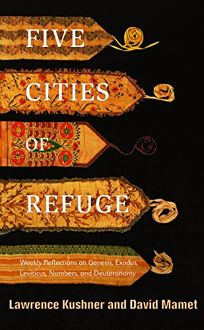FIVE CITIES OF REFUGE: Weekly Reflections on Genesis