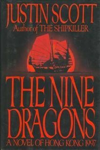 The Nine Dragons: A Novel of Hong Kong