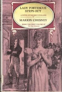 Lady Fortescue Steps Out: Being the First Vol. of the Poor Relation
