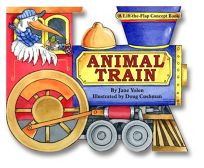 Animal Train: A Lift-The-Flap Concept Book
